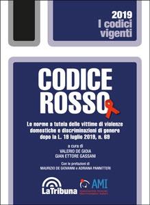 Femminicidio e violenza sessuale: Codice Rosso - La tutela delle vittime dopo la L. 19 luglio 2019, n. 69
